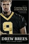Coming Back Stronger - Drew Brees, Chris Fabry, Mark Brunell