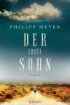 Der erste Sohn: Roman - Hans-Michael Herzog, Philipp Meyer