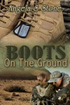 Boots on the Ground - Angela S. Stone