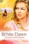 White Dawn (Leisure Historical Romance) - Susan  Edwards