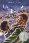 Like Jake and Me - Mavis Jukes
