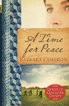 A Time for Peace - Barbara  Cameron