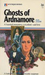 Ghosts of Ardnamore - Alix Andre