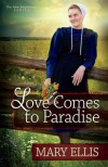Love Comes to Paradise - Mary  Ellis