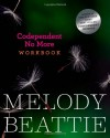 Codependent No More Workbook - Melody Beattie