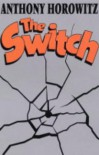 The Switch - Anthony Horowitz