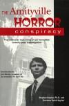 The Amityville Horror Conspiracy - Stephen Kaplan, Roxanne S. Kaplan