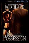 The Possession - Jaid Black