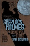 The Further Adventures of Sherlock Holmes - The Grimswell Curse - Sam Siciliano