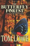 The Butterfly Forest: (Mystery/Thriller) - Tom Lowe