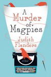 A Murder of Magpies - Judith Flanders