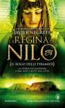 La Regina del Nilo - Il rogo delle piramidi - Javier Negrete