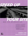 Speed Up Your Site: Web Site Optimization - Andrew B. King