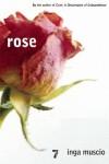 Rose - Inga Muscio