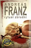 Rytuał zbrodni - Andreas Franz