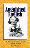 Anguished English - Richard Lederer