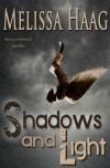 Shadows and Light - Melissa Haag