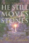 He Still Moves Stones - Max Lucado
