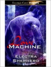 Love Machine - Electra Shepherd