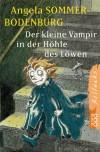Der kleine Vampir in der Höhle des Löwen - Angela Sommer-Bodenburg