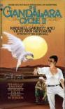 The Gandalara Cycle II - Randall Garrett, Vicki Ann Heydron