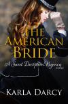 The American Bride - Karla Darcy