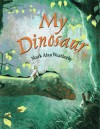 My Dinosaur - Mark Alan Weatherby