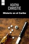 Misterio en el caribe - Agatha Christie