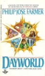 Dayworld - Philip José Farmer