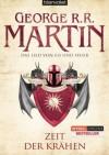 Das Lied von Eis und Feuer 07: Zeit der Krähen - George R.R. Martin