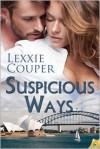 Suspicious Ways - Lexxie Couper