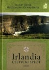 Irlandia. Celtycki splot - Ernest Bryll, Małgorzata Goraj-Bryll