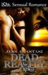 Dead Reality - Jess Anastasi