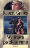 Wyprawa po Złote Runo - Robert Graves