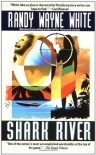Shark River - Randy Wayne White