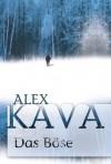 Das Böse - Alex Kava