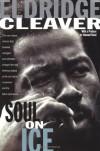 Soul on Ice - Eldridge Cleaver