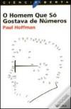 O Homem Que Só Gostava de Números - Paul Hoffman