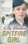 Spitfire Girl - Lily Baxter