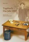 Tagebuch. Das Jahr 1937 - 'Nagai Kafu',  'Barbara Yoshida-Krafft'