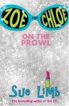 Zoe and Chloe: On the Prowl - Sue Limb
