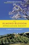 The Almond Blossom Appreciation Society - Chris  Stewart