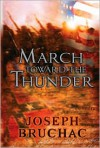 March Toward the Thunder - Joseph Bruchac