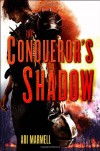 The Conqueror's Shadow - Ari Marmell