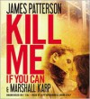Kill Me If You Can -