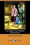 The Slipper Point Mystery - Augusta Huiell Seaman, C.M. Relyea
