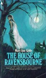 The House of Ravensbourne - Mary Ann Gibbs