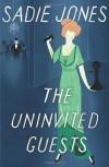 The Uninvited Guests - Sadie Jones