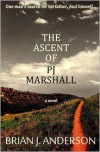 The Ascent of PJ Marshall - Brian J. Anderson
