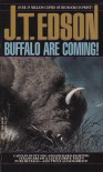 Buffalo are Coming - J.T. Edson